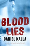 Blood Lies | Kalla, Daniel | Signed First Edition Book