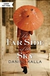 Far Side of the Sky, The | Kalla, Daniel | Signed First Edition Book