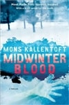 Midwinter Blood | Kallentoft, Mons | Signed First Edition Book