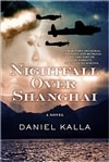 Nightfall Over Shanghai | Kalla, Daniel | Signed First Edition Book