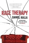 Kalla, Daniel - Rage Therapy (Signed First Edition)