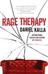 Rage Therapy | Kalla, Daniel | Signed First Edition Book