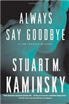 Always Say Goodbye | Kaminsky, Stuart | Signed First Edition Book