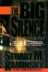Big Silence, The | Kaminsky, Stuart | Signed First Edition Book