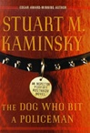 Dog Who Bit a Policeman, The | Kaminsky, Stuart | Signed First Edition Book