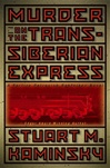 Murder on the Trans-Siberian Express | Kaminsky, Stuart M. | Signed First Edition Book