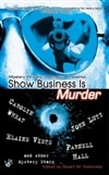 Show Business is Murder | Kaminsky, Stuart (editor) | Signed First Edition Book