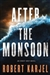 After the Monsoon | Karjel, Robert | Signed First Edition Book