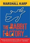 Rabbit Factory | Karp, Marshall | Signed First Edition Book