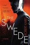 The Swede | Karjel, Robert | Signed First Edition Book