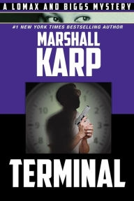 Terminal by Marshall Karp