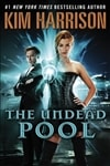 Harrison, Kim | Undead Pool, The | Signed First Edition Book