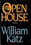 Katz, William - Open House (First Edition)