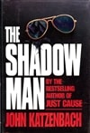 Shadow Man, The | Katzenbach, John | Signed First Edition Book