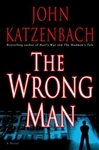 Wrong Man, The | Katzenbach, John | Signed First Edition Book