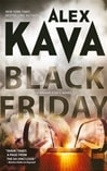 Black Friday | Kava, Alex | Signed First Edition Book