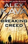 Breaking Creed | Kava, Alex | Signed First Edition Book