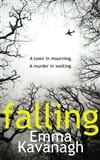 Kavanagh, Emma - Falling (Signed UK Edition)