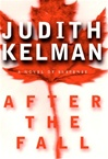 After the Fall | Kelman, Judith | First Edition Book