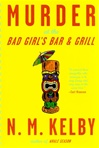 Murder at the Bad Girl's Bar and Grill | Kelby, N.M. | Signed First Edition Book