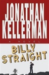 Billy Straight | Kellerman, Jonathan | Signed First Edition Book