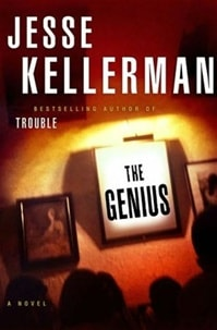 Genius, The | Kellerman, Jesse | Signed First Edition Book