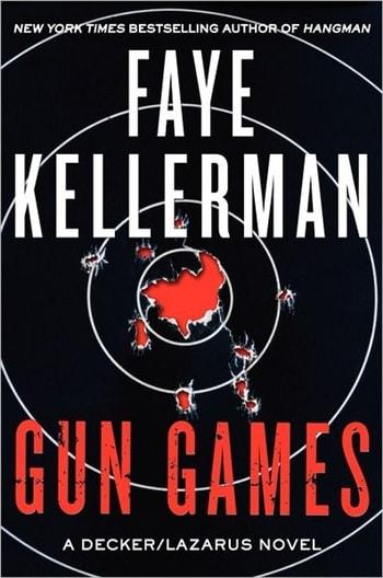 Gun Games by Faye Kellerman