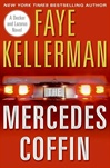 Mercedes Coffin, The | Kellerman, Faye | Signed First Edition Book