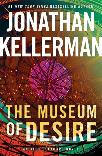 The Museum of Desire by Jonathan Kellerman and Jesse Kellerman