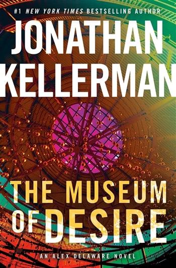 The Museum of Desire by Jonathan Kellerman and Jesse Kellerman