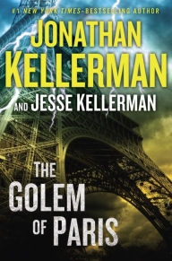 Golem of Paris by Jonathan Kellerman and Jesse Kellerman