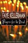 Kellerman, Faye - Prayers for the Dead (First Edition)