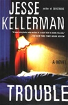 Trouble | Kellerman, Jesse | Signed First Edition Book