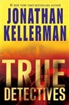 True Detectives | Kellerman, Jonathan | Signed First Edition Book