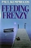 Feeding Frenzy | Kemprecos, Paul | Signed First Edition Book
