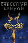 Kenyon, Sherrilyn - Born of Shadows (Signed First Edition)