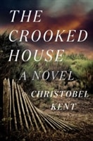 The Crooked House by Christobel Kent