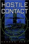 Hostile Contact | Kent, Gordon | First Edition Book