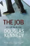Job, The | Kennedy, Douglas | Signed First Edition UK Book
