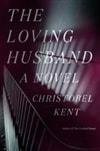 Kent, Christobel | Loving Husband, The | Signed First Edition Book