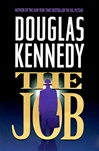 Job, The | Kennedy, Douglas | First Edition Book