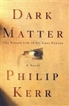 Dark Matter | Kerr, Philip | Signed First Edition Book