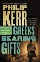Greeks Bearing Gifts by Philip Kerr | Signed 1st Edition Book
