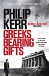 Greeks Bearing Gifts by Philip Kerr | Signed UK Edition Book