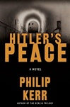 Hitler's Peace | Kerr, Philip | Signed First Edition Book