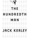 Hundredth Man, The | Kerley, Jack | Signed First Edition Book