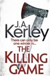 Killing Game, The | Kerley, J.A. (Kerley, Jack) | Signed 1st Edition Thus UK Trade Paper Book