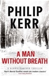Man Without Breath, A | Kerr, Philip | Signed First Edition UK Book