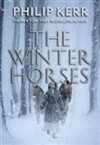 Kerr, Philip | Winter Horses, The | Signed First Edition Book