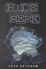 Hide and Seek | Ketchum, Jack | Signed First Edition Book
